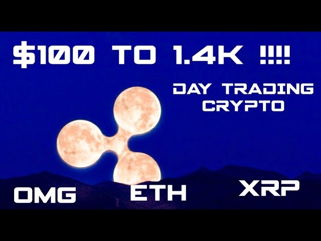 Flipping $100 to $1400 Day trading crypto | XRP | RIPPLE | XLM | ETH | CRYPTO TRADING