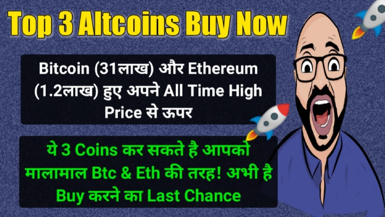 3 top altcoins to buy now | best cryptocurrency to invest in 2021 | which crypto coin to buy now