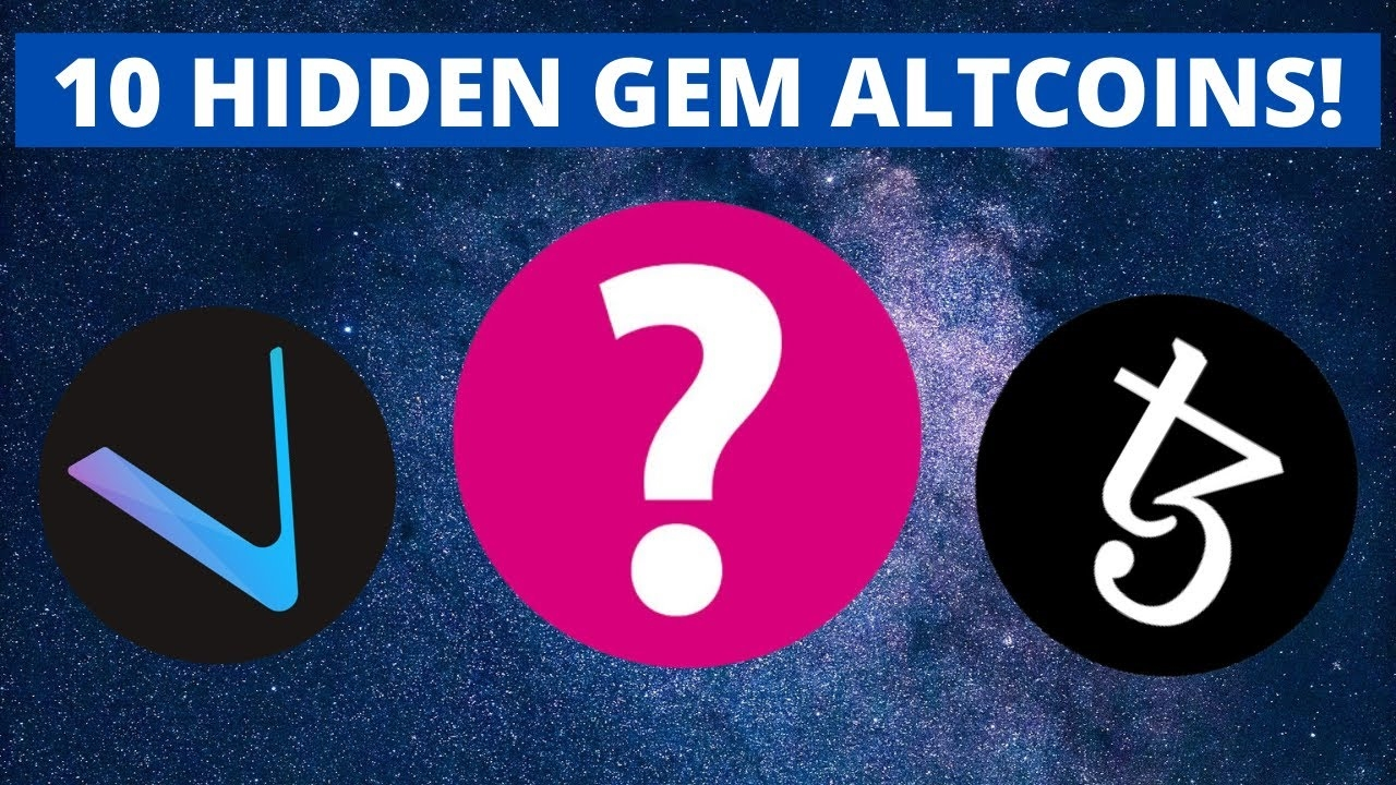 10 HIDDEN GEM ALTCOINS | BEST CRYPTOCURRENCY INVESTMENTS 2021