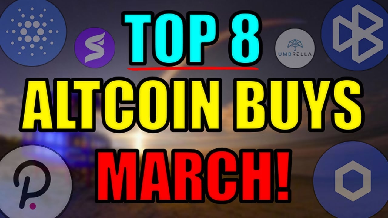 Altcoin Daily Names Top 8 Altcoins Poised To Erupt in March