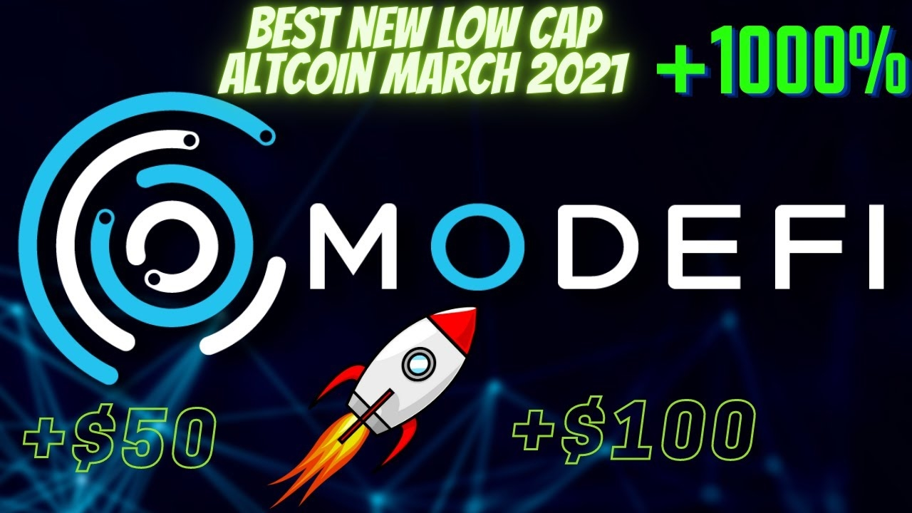 Best Low Value Crypto To Buy 2021   Become A MILLIONAIRE With Modefi?   New Altcoin for March 2021